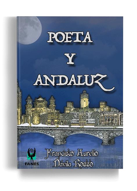 Poeta-y-andaluz---Editorial-Fanes
