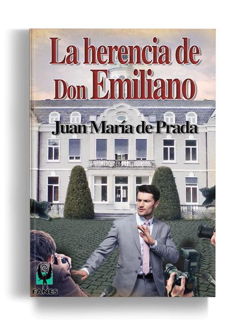 La herencia de don Emiliano - Editorial Fanes