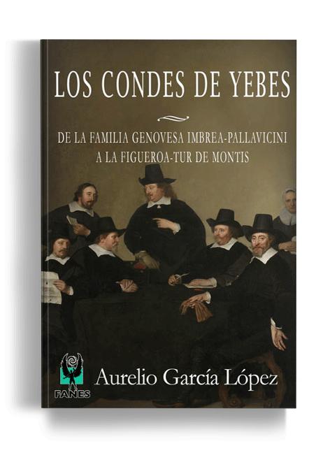 Los Condes de Yebes - Editorial Fanes
