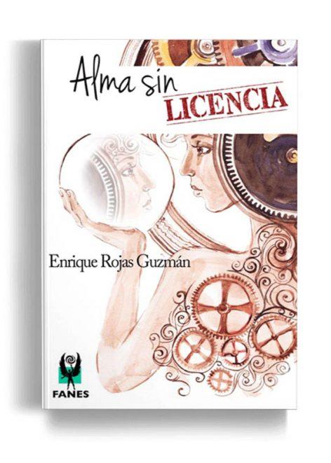 Alma sin licencia - Editorial Fanes