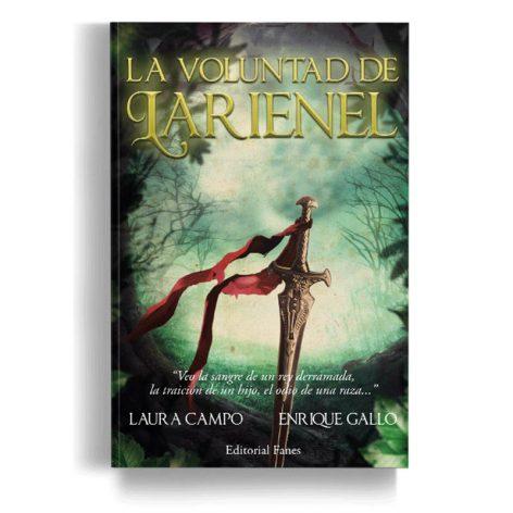 La voluntad de Larienel - Editorial Fanes