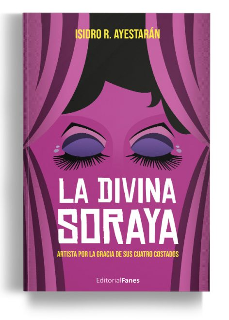 La Divina Soraya - editorial Fanes