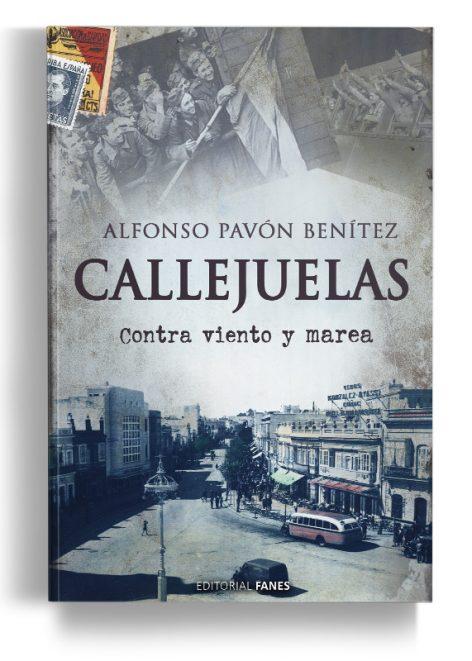 Callejuelas, contra viento y marea