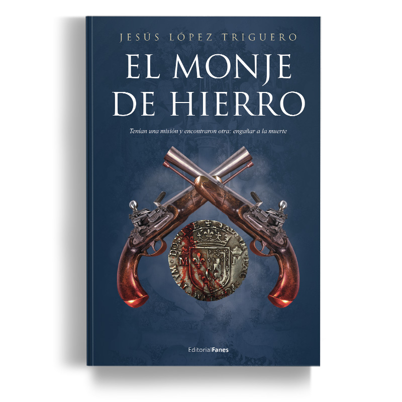 El-monje-de-hierro - Jesús López Triguero