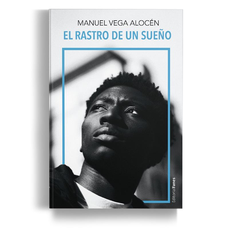 El-rastro-de-un-sueño - Manuel Vega Alocén