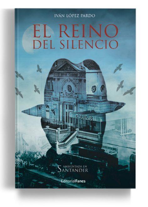 El-reino-del-silencio - Iván López Pardo