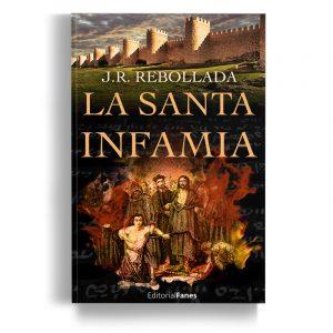 La Santa Infamia