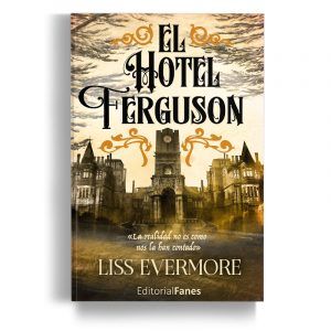 El Hotel Ferguson (PREVENTA)